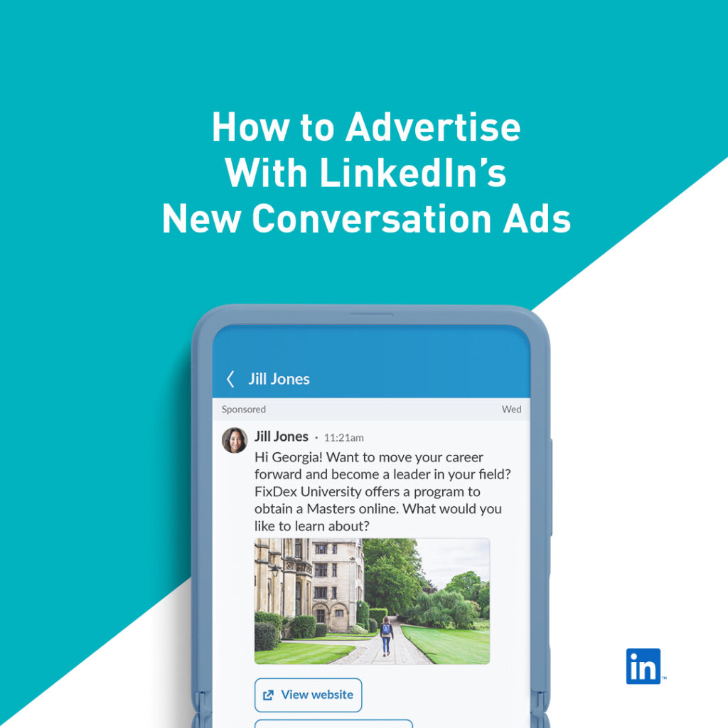 How to advertise with LinkedIn's Conversation Ads